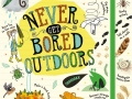 never-get-bored-outdoors