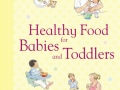 parents_guide_healthy_food_babies_toddlers