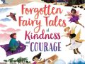forgotten-tales-of-kindness-and-courage