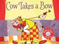 cow takes a bow listen and learn